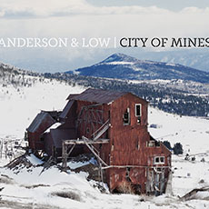 ANDERSON-AND-LOW-CITY-OF-MINES