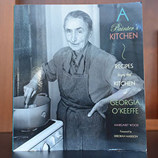 A Painter's Kitchen Recipes from the Kitchen of Georgia O'Keeffe